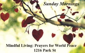Mindful Living-Prayers for World Peace-Sundays